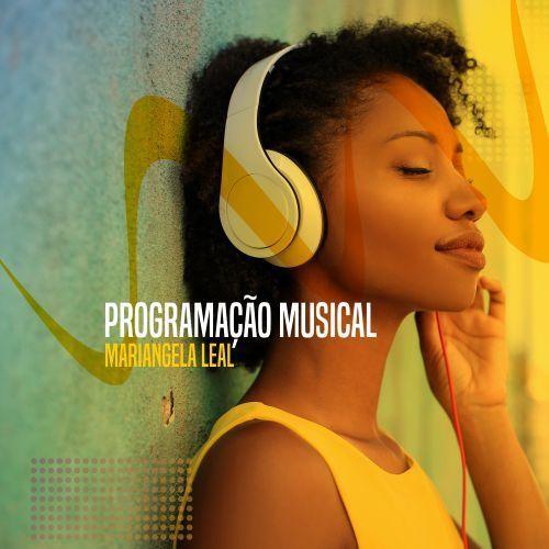 Programação Musical com Mariangela Leal