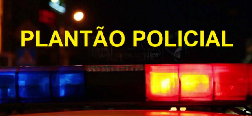 PLANTÃO DE POLICIA; ACONTECEU VIROU NOTICIA