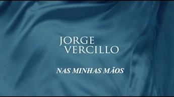 Jorge Vercillo-Nas minhas mãos